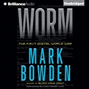 Worm: The First Digital World War | [Mark Bowden]