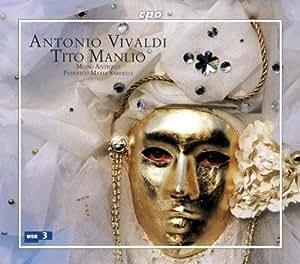 ヴィヴァルディ:歌劇「ティト・マンリオ」 (Vivaldi: Tito Manlio)