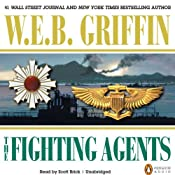 The Fighting Agents: A Men at War Novel, Book 4 | [W. E. B. Griffin]