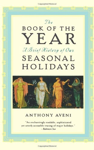 The Book of the Year: A Brief History of Our Seasonal Holidays