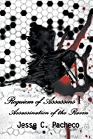 Requiem of Assassins I: Assassination of the Raven