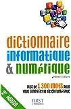 Dictionnaire informatique & numérique, 2e édition