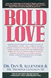 Image of Bold Love (Spiritual Formation Study Guides)