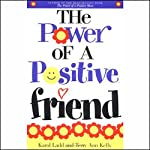 The Power of a Positive Friend | Karol Ladd,Terry Ann Kelly