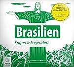 Brasilien: Sagen, Märchen und Mythen | Patrick Wolfmar,Paul Ehrenreich