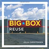 Big Box Reuseby Julia Christensen