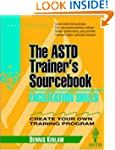 Facilitation Skills: The ASTD Trainer...