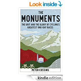 The Monuments: The Grit and the Glory of Cycling�s Greatest One-day Races