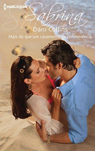 Dani Collins - Mais do que um casamento de conveniência (Sabrina) (Portuguese Edition)