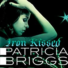 Iron Kissed: Mercy Thompson, Book 3 (       UNABRIDGED) by Patricia Briggs Narrated by Lorelei King
