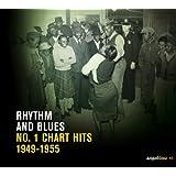 """Saga Blues: Rhythm and Blues """"No. 1 Chart Hits 1949-1955"""""""
