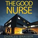 The Good Nurse | Charles Graeber