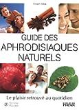 Guide des aphrodisiaques naturels