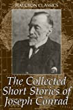 The Collected Short Stories of Joseph Conrad