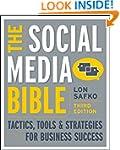 The Social Media Bible: Tactics, Tool...