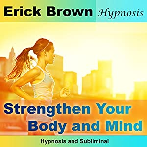 Strengthen Your Body and Mind Speech