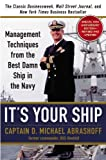 img - for By Captain D. Michael Abrashoff - It's Your Ship: Management Techniques from the Best Damn Ship in the Navy, Special 10th Anniversary Edition - Revised and Updated (10th Anniversary edition) (10/30/12) book / textbook / text book