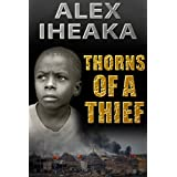 THORNS OF A THIEF ~ Alex Iheaka