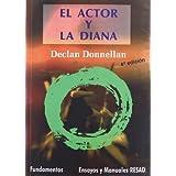 El actor y la diana (Teoria Teatral Arte)
