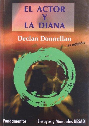 El Actor Y La Diana (Arte / Teoria teatral)