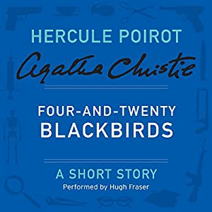Four-and-Twenty Blackbirds Audiobook