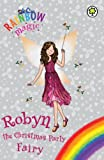 Robyn the Christmas Party Fairy (Rainbow Magic)
