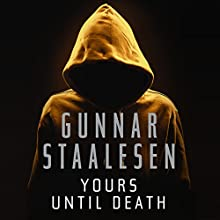 Yours Until Death: Varg Veum Audiobook by Gunnar Staalesen Narrated by Colin Mace