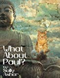 img - for What About Paul? book / textbook / text book