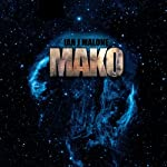 Mako: The Mako Saga, Book 1 | Ian J. Malone