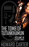The Tomb of Tutankhamun: Volume III--Treasury & Annex (Ancient Egypt Book 3)