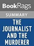 img - for The Journalist and the Murderer by Janet Malcolm | Summary & Study Guide book / textbook / text book