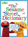 The Sesame Street Dictionary (Sesame...