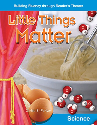 Little Things Matter (Building Fluency Through Reader's Theater Grades 5-6)