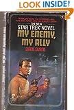 My Enemy, My Ally (Star Trek: The Original Series, No. 18)