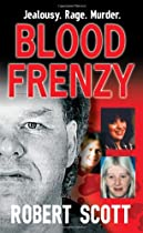 Blood Frenzy, by Robert Scott