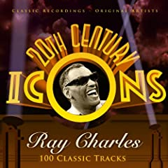 20th Century Icons - Ray Charles (100 Classic Tracks)