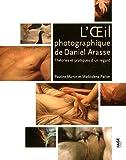 echange, troc Pauline Martin, Maddalena Parise - L'Oeil photographique de Daniel Arasse : Théories et pratiques d'un regard