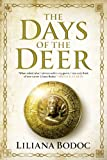 The Days of the Deer (SAGA OF THE BORDERLANDS)
