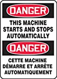 "Accuform Signs FBMEQM155VS Adhesive Vinyl French Bilingual Sign, Legend ""DANGER THIS MACHINE STARTS AND STOPS AUTOMATICALLY/CETTE MACHINE DEMARRE ET ARRETE AUTOMATIQUEMENT"", 14"" Width x 20"" Length, Black/Red on White"