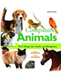 Companion Animals: Their Biology, Care, Health, and Management (2nd Edition)