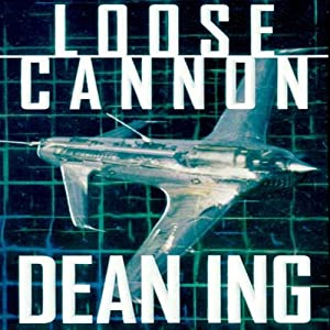 Loose Cannon | [Dean Ing]