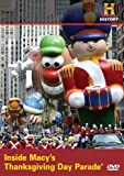 Inside Macy's Thanksgiving Day Parade