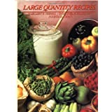 Large Quantity Recipes, Fourth Edition ~ Margaret E. Terrell