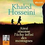 Ainsi résonne l'écho infini des montagnes | Khaled Hosseini