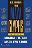 Reading the Maya Glyphs, Second Edition (0500285535) by Michael D. Coe