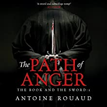 The Path of Anger (       UNABRIDGED) by Antoine Rouaud Narrated by Michael Kramer