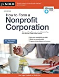 img - for How to Form a Nonprofit Corporation (National Edition) (How to Form Your Own Nonprofit Corporation) book / textbook / text book
