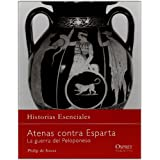 Atenas contra esparta: La guerra del Peloponeso (Campañas (osprey))