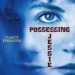Possessing Jessie | Nancy Springer