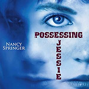 Possessing Jessie Audiobook
